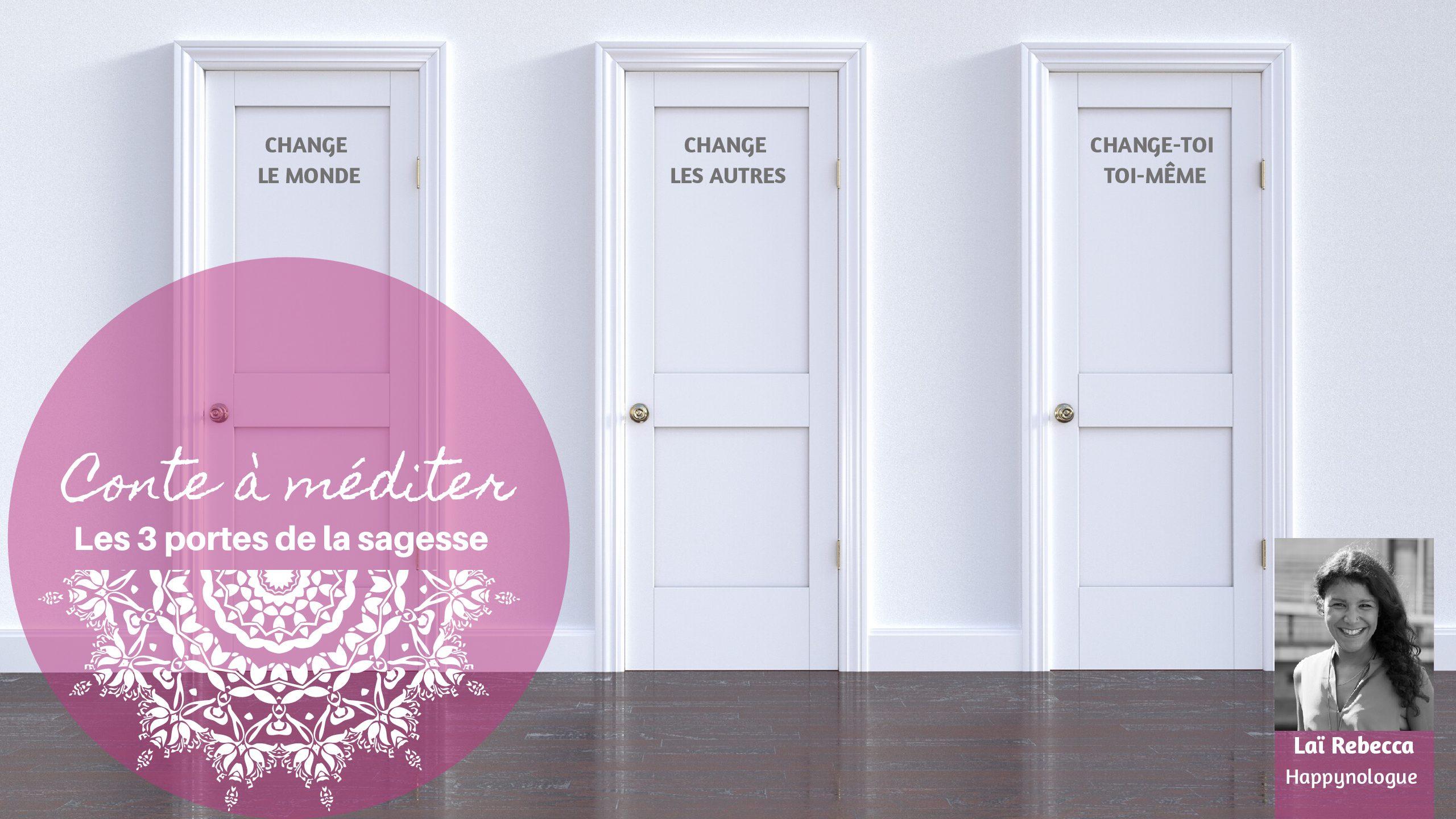 Conte méditatif : les 3 portes de la sagesse